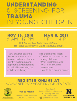 flyer for Understanding and Screening for Trauma in Young Children Training in Grand Island, NE
