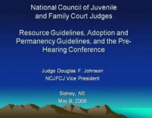 Resource Guidelines, Adoption and Permanency Guidelines, and the Pre-Hearing Conference.